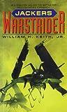 William H., Jr. Keith Warstrider: Jackers