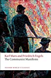 The Communist Manifesto (019953571X) by Marx, Karl, and Engels, Friedrich; Moore, Samuel (Translated by), and McLellan