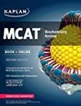 Kaplan MCAT Biochemistry Review 2016:...