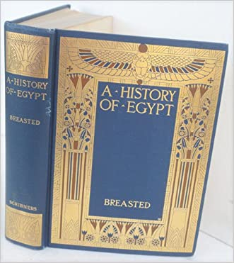 A history of Egypt,: From the earliest times to the Persian conquest,