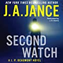 Second Watch: A J. P. Beaumont Novel, Book 21 Audiobook by J. A. Jance Narrated by J. R. Horne