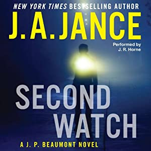 Second Watch: A J. P. Beaumont Novel, Book 21 | [J. A. Jance]