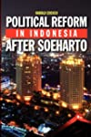 Political Reform in Indonesia After S...