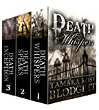 The Death Series: Box Set (Whispers, Speaks and Inception) (Dark Dystopian Fantasy)