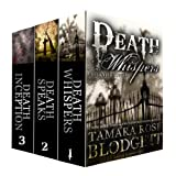 The Death Bundle, Books 1-3: Death Whispers, Death Speaks and Death Inception (Dark Dystopian Fantasy) ~ Tamara Rose Blodgett
