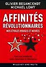 Affinit�s r�volutionnaires: Nos �toiles rouges et noires par Besancenot