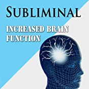 Increased Brain Function: More Creativity & Intelligence with Subliminal Brain Power | [Josh Pace]