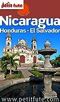 Nicaragua - Honduras - El Salvador 2015 Petit Fut� (avec cartes, photos + avis des lecteurs)