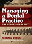 Managing a Dental Practice: The Gengh...