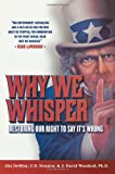 Why We Whisper: Restoring Our Right to Say It's Wrong