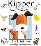Kipper Story Collection: Four Kipper Stories in One