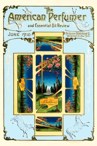 Art Poster, American Perfumer and Essential Oil Review, June 1910 - 12x18