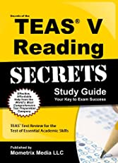 Secrets of the TEAS? V Reading Study Guide: TEAS? Test Review for the Test of Essential Academic Skills