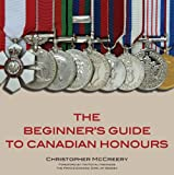 The Beginner's Guide to Canadian Honours