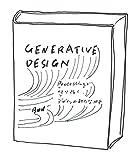 Generative Design ―Processingで切り拓く、デザインの新たな地平(仮)