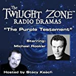 The Purple Testament: The Twilight Zone Radio Dramas | Rod Serling