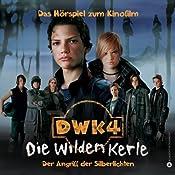 Die wilden Kerle 4. Das Hörspiel zum Kinofilm | Joachim Masannek, Barbara van den Speulhof