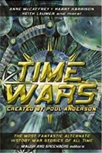 Time Wars by Poul Anderson,&#32;Charles, Waugh and Martin Harry Greenberg