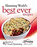 img - for Slimming World's Best Ever Recipes: 40 Years of Food Optimising book / textbook / text book