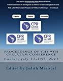 img - for Proceedings of the 9th CPRLatam Conference (Proceedings of the CPRLatam Conference) (Volume 9) book / textbook / text book