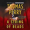 String of Beads: A Jane Whitefield Novel, Book 8 (       UNABRIDGED) by Thomas Perry Narrated by Joyce Bean