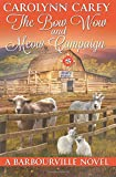 The Bow Wow and Meow Campaign (The Barbourville Series) (Volume 7)