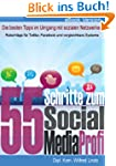 55 Schritte zum Social Media Profi -...