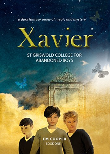 Xavier: St Griswold College For Abandoned Boys by E.M. Cooper ebook deal