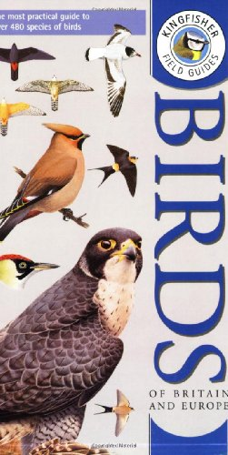 Kingfisher Field Guide to the Birds of Britain and Europe (Kingf