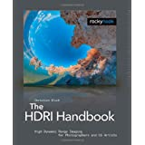 The HDRI Handbook: High Dynamic Range Imaging for Photographers and CG Artists +DVDby Christian Bloch
