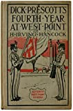 img - for DICK PRESCOTT'S FOURTH YEAR AT WEST POINT The West Point Series book / textbook / text book