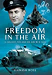 Freedom in the Air: A Czech Flyer and...