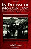 img - for by Pertusati, Linda In Defense of Mohawk Land: Ethnopolitical Conflict in Native North America (Suny Series, Ethnicity & Race in American Life) (1997) Paperback book / textbook / text book