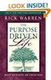 The Purpose Driven Life : What on Earth Am I Here For?
