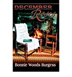 img - for [ [ [ December Roses [ DECEMBER ROSES ] By Burgess, Bonnie Woods ( Author )Dec-01-2004 Paperback book / textbook / text book
