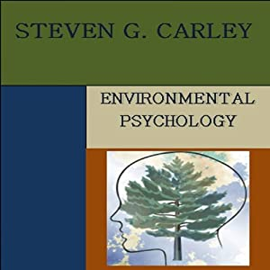 Environmental Psychology | [Steven G. Carley]
