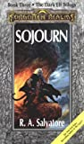 Sojourn (1560760478) by Salvatore, R. A.