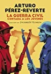 La Guerra Civil contada a los j�venes