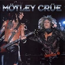 Motley Crue: A Rockview Audiobiography  by Chris Tetle Narrated by  Rockview