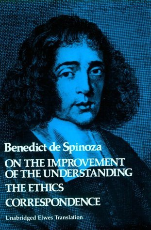 On the Improvement of the Understanding / The Ethics / Correspondence (v. 2)