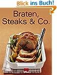 Braten, Steaks & Co (Trendkochbuch (20))