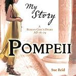 My Story: Pompeii | Sue Reid