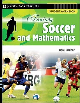 Fantasy Soccer and Mathematics: Student Workbook written by Dan Flockhart