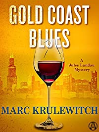 Gold Coast Blues: A Jules Landau Mystery by Marc Krulewitch ebook deal