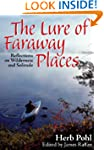 The Lure of Faraway Places: Reflectio...