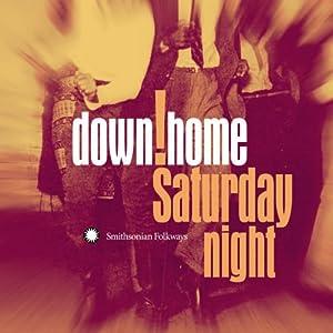 Down Home Saturday Night