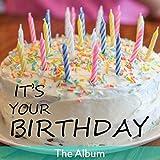 It's Your Birthday: The Album