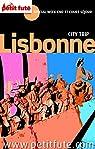 Lisbonne 2015 City trip Petit Fut� (avec cartes, photos + avis des lecteurs) par Collectif
