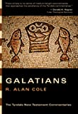 Galatians: An Introduction and Commentary (Tyndale New Testament Commentaries) (0830829881) by Cole, R. Alan