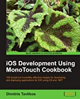 iOS Development using MonoTouch Cookbook Front Cover